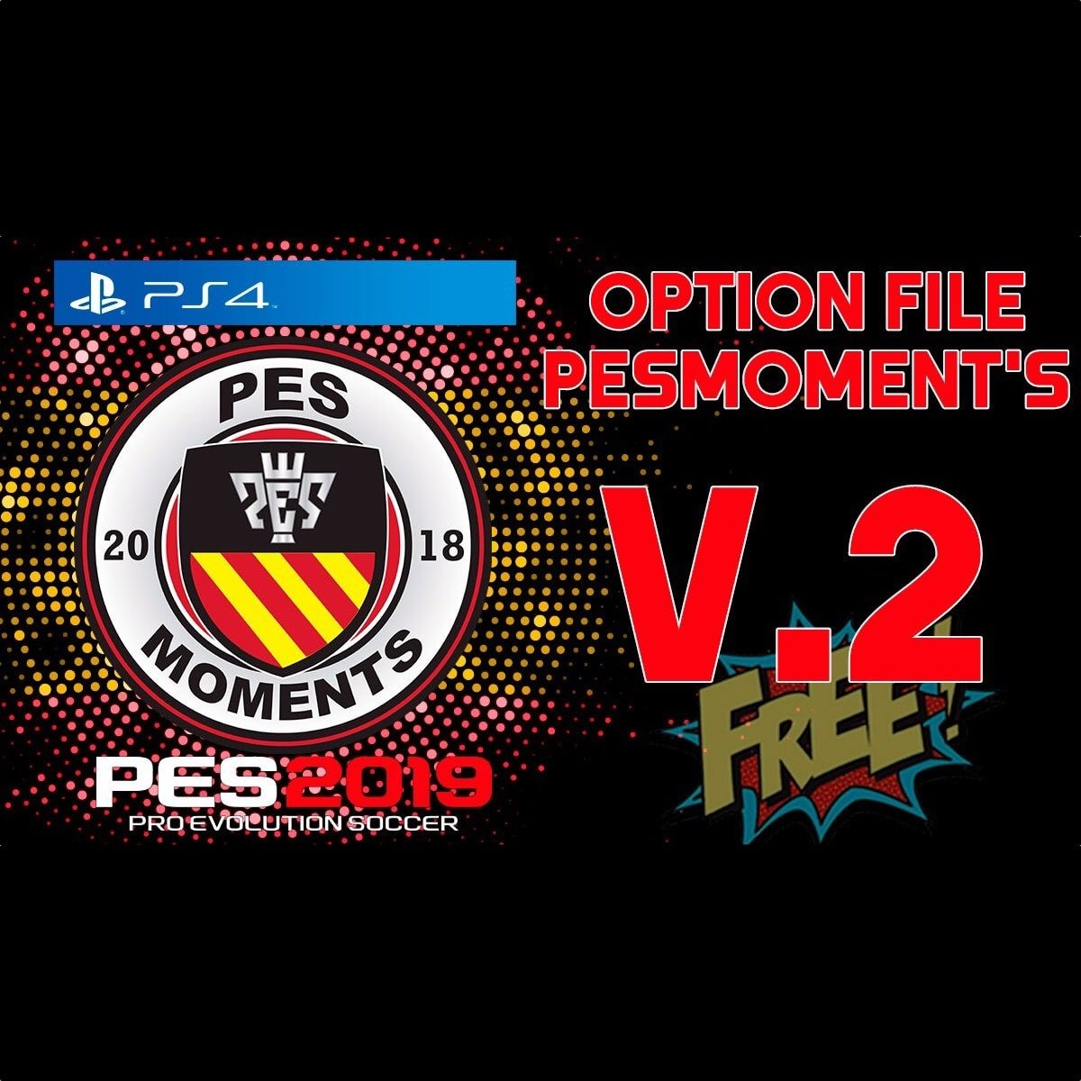 PES Moments Option File (PES 2019 PS4) - Parches y Option